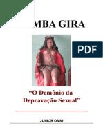 POMBA-GIRA - O Demônio da depravação Sexual