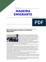 Madeira Emigrante  - DE 1 A 7 DE OUTUBRO DE 2011