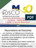 Descartes e Empirismo Inglês 2ano 3bim