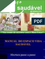 Espaco Vida Saudavel Caseiro > Manual de Abertura de Espacos 2