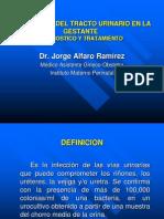 001 - Infeccion Del Tracto Urinario en La Gestante. Dr. Jorg