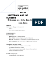 Seminário EVS Campo Grande > 1 - Aulas Universidade EVS