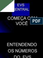 Seminário EVS Campo Grande > Expansão EVS