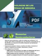 TECNOLOGÍAS DE LOS SISTEMAS DE MEMORIA
