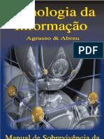 Agrasso Neto & Abreu - Tecnologia Da Informação - Manual de Sobrevivência Da Nova Empresa