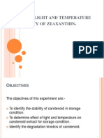 Effect of Light and Temperature on Stability of Zeaxanthin