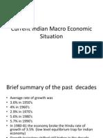 Current Indian Macro Economic Situation