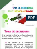 La toma de decisiones en el México colonial