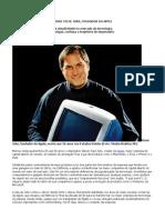 Especial Steve Jobs, Fundador Da Apple