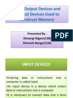 Input Output Devices and Physical Devices Used To