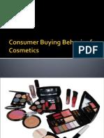 Consumer Buying Behavior for Cosmetics