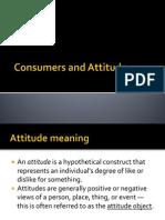 Consumers and Attitude