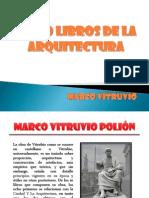 Los 10 Libros de La Arquitectura