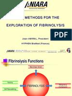 Ss Assay Methods for the Exploration of Fibrinolysis