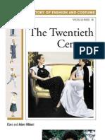 The Twentieth Century (History of Costume and Fashion)
