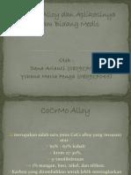 CoCrMo Alloy Dan Aplikasinya Dalam Bidang Medis