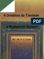 A Doutrina da Trindade é Realmente Divina?