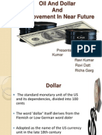 Oil & Dollar and its Movement in Near Future