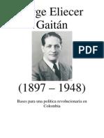 Jorge Eliecer Gaitán - Bases para una política revolucionaria en Colombia