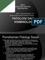 Patologi Dan Kriminologi