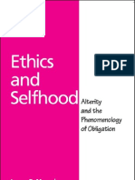 Ethics and Selfhood Alterity and the Phenomenology of Obligation