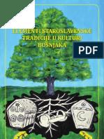 Elementi staroslavenske tradicije u kulturi Bošnjaka - Elvir Duranović