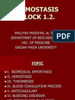 Dr. Maliyah (HEMOSTASIS-Block 1.2 -MM