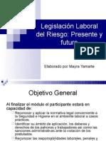 Legislación Laboral del Riesgo 1