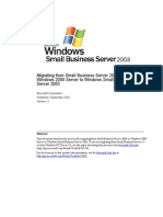 SBS 2003-Migrating From Small Business Server 2000 or Windows 2000 Server to Windows Small Business Server 2003