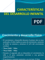 CARACTERÍSTICAS del Desarrollo Infantil