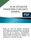 Estado de Situacion Financier A o Balance General