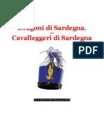 ILARI Virgilio. The Sardinian Mounted Police 1726-1853