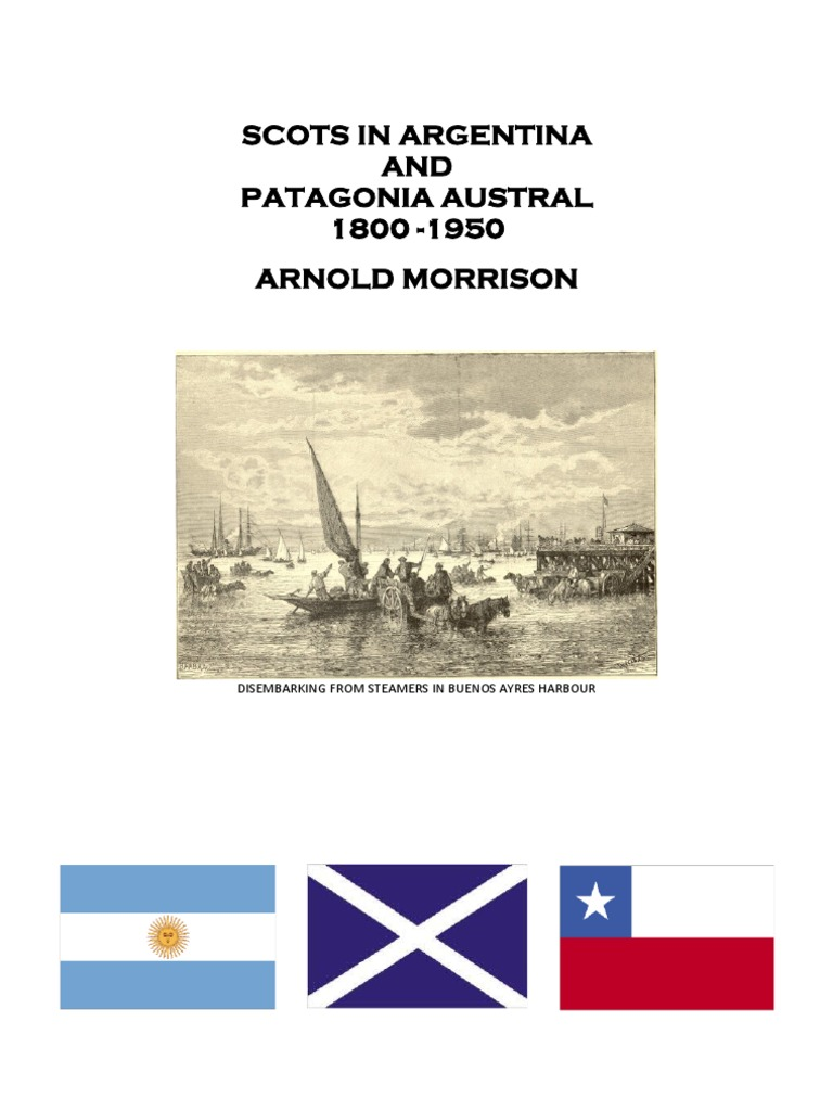 bb2238ec152 Brief History of Scots in Argentina and the ian Austral (8 ...