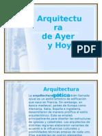 Arquitectura de Ayer y Hoy
