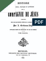 Histoire Religieuse Politique Et Litter a Ire de La Compagnie de Jesus (Tome 1)