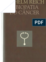 A Biopatia Do Cancer - Wilhelm Reich