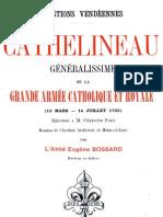 Cathelineau Generalissime de La Grande Armee Catholique Et Royale