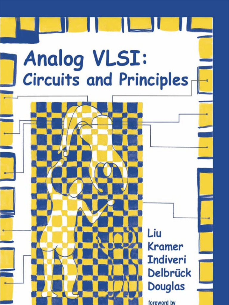 Analog Vlsi Liukrammer Et Al Doping Semiconductor Semiconductors Differentiator Circuit Besides Integrator Lifier Likewise Low
