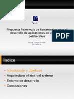 Propuesta framework de herramientas para el desarrollo de aplicaciones en un modelo colaborativo
