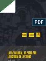 La Paz Colonial. Un paseo por la historia de la ciudad