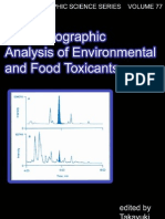 Chromatographic Analysis of Environmental and Food Toxicants - Takayuki Shibamoto