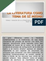 La Literatura Como Tema de Si Misma