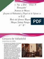 Conjura de Valladolid y Papel de la Iglesia en la Nueva España