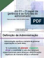 AULA 01 - Gerencia e Funcoes Administrativas