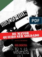 GUÍA DIDÁCTICA DE MAYOR QUIERO SER SOLDADO