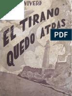 1951. Fernando León de Vivero. El Tirano Quedo Atrás