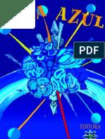 Rosa Azul (psicografia Liliane Silva - espírito Adonai)