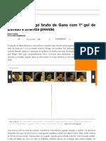 Brasil vence jogo bruto de Gana com 1º gol de Damião e ameniza pressão - Futebol - UOL Esporte