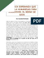 LA ÚNICA ESPERANZA QUE TIENE LA HUMANIDAD DE SOBREVIVIR, LA DICTADURA  REAL DE DIOS EN LA TIERRA