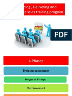 Developing , Delivering and Reinforcing a Sales Training